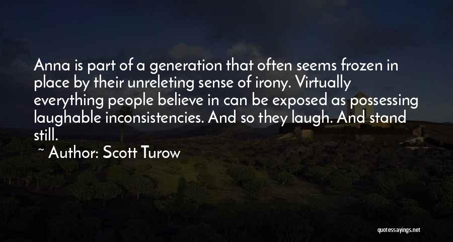 Laughable Quotes By Scott Turow