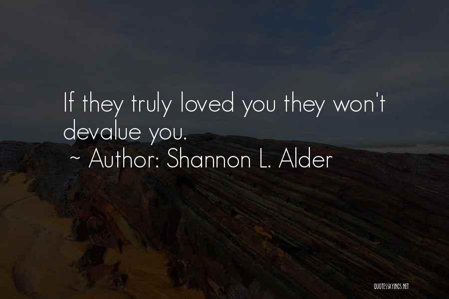 Laughable Quotes By Shannon L. Alder