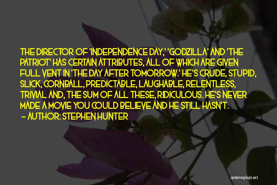 Laughable Quotes By Stephen Hunter