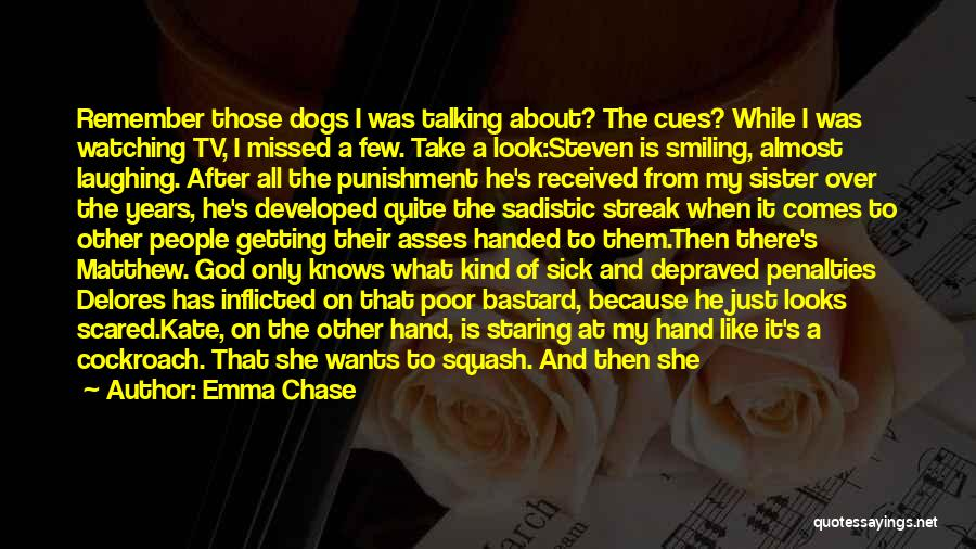 Laughing With Your Sister Quotes By Emma Chase