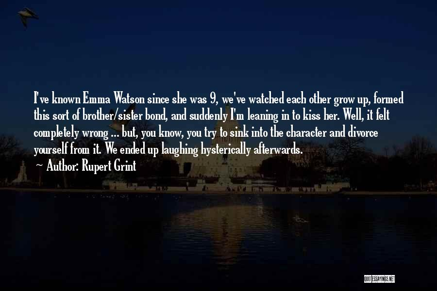 Laughing With Your Sister Quotes By Rupert Grint