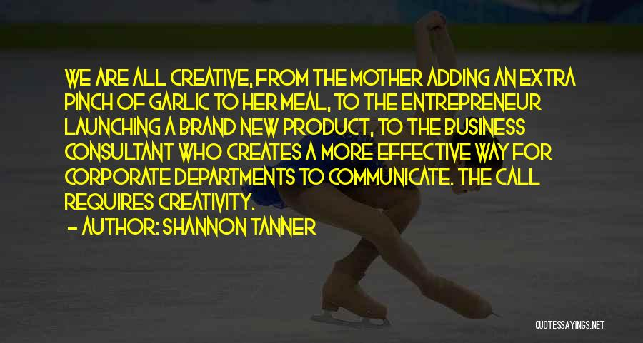 Launching A Product Quotes By Shannon Tanner