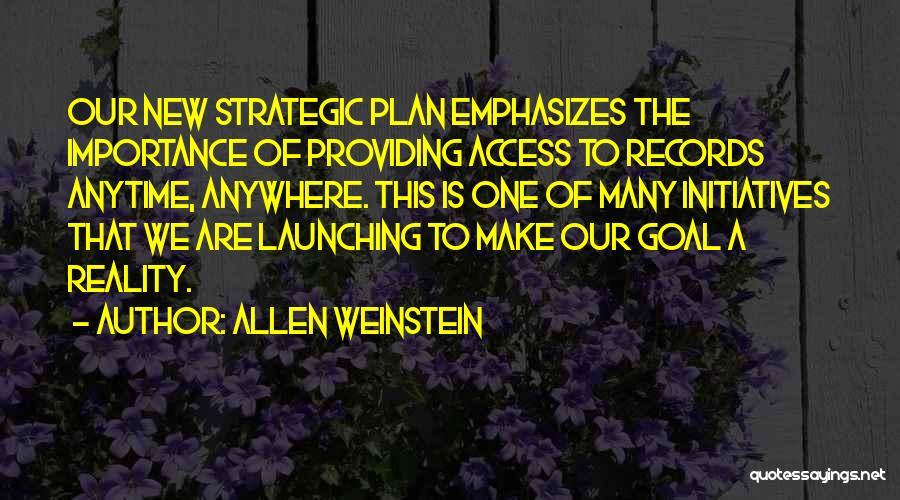 Launching Quotes By Allen Weinstein