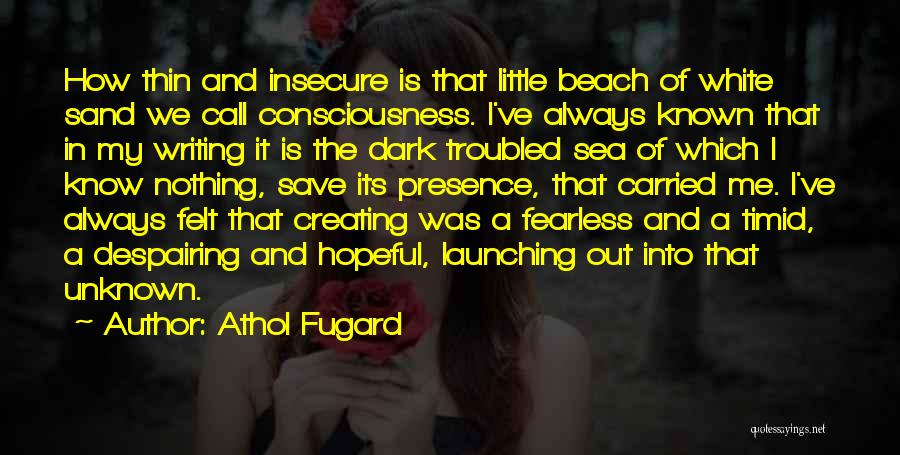 Launching Quotes By Athol Fugard