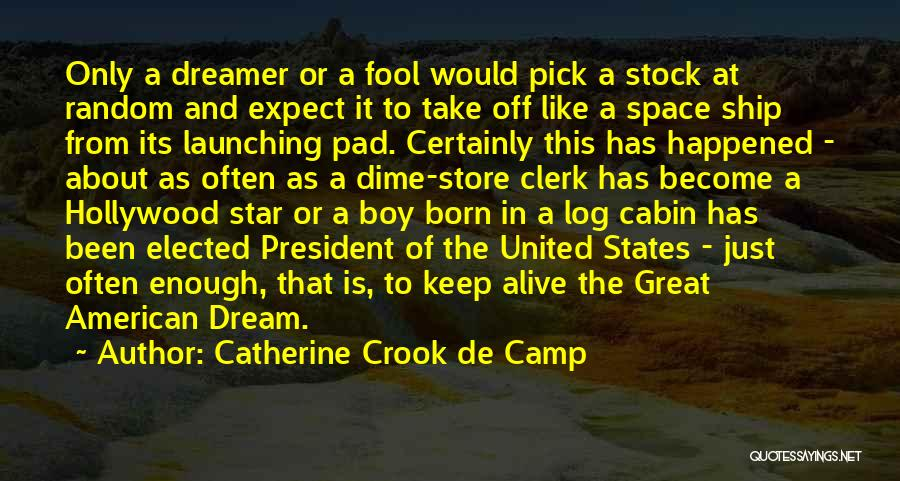 Launching Quotes By Catherine Crook De Camp