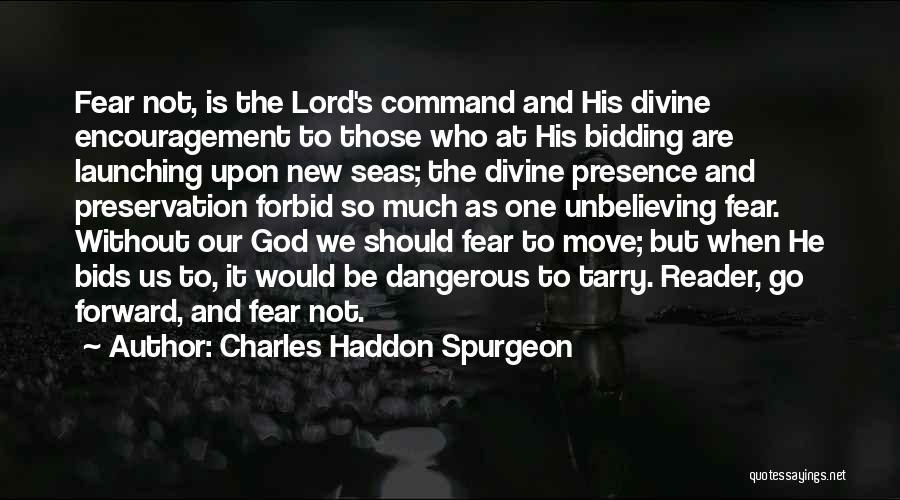 Launching Quotes By Charles Haddon Spurgeon