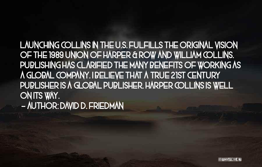 Launching Quotes By David D. Friedman