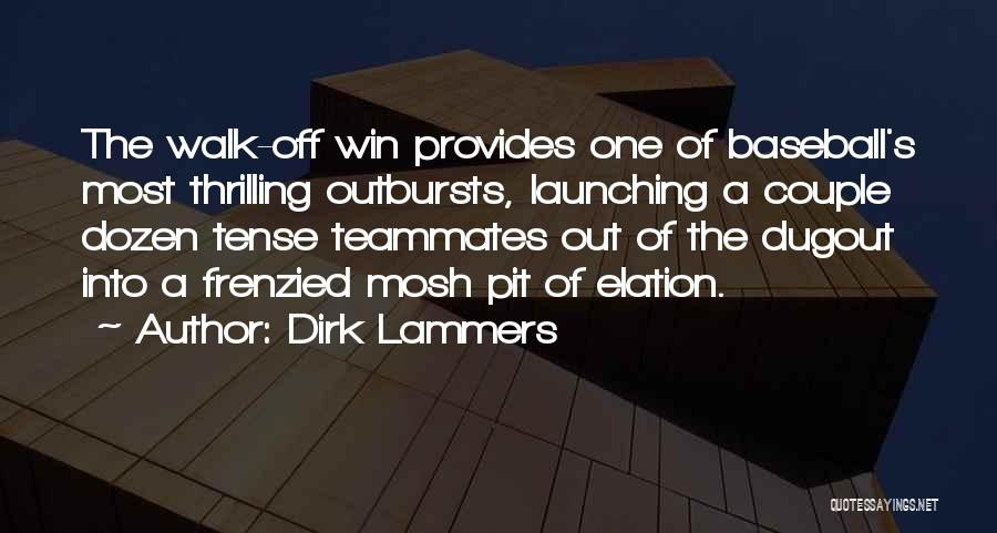 Launching Quotes By Dirk Lammers