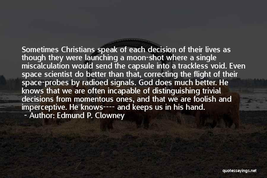 Launching Quotes By Edmund P. Clowney