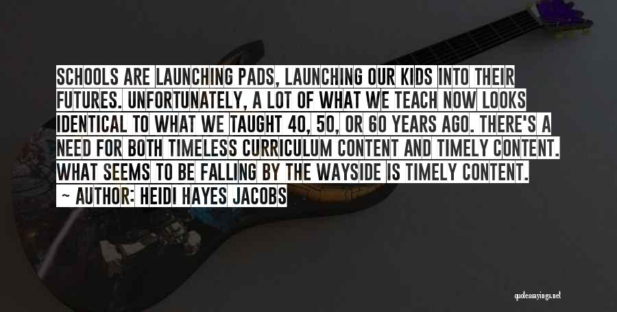 Launching Quotes By Heidi Hayes Jacobs