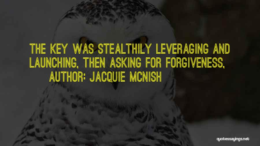 Launching Quotes By Jacquie McNish