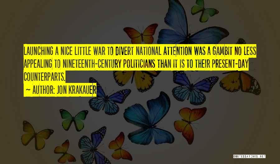 Launching Quotes By Jon Krakauer