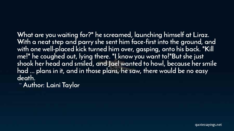 Launching Quotes By Laini Taylor