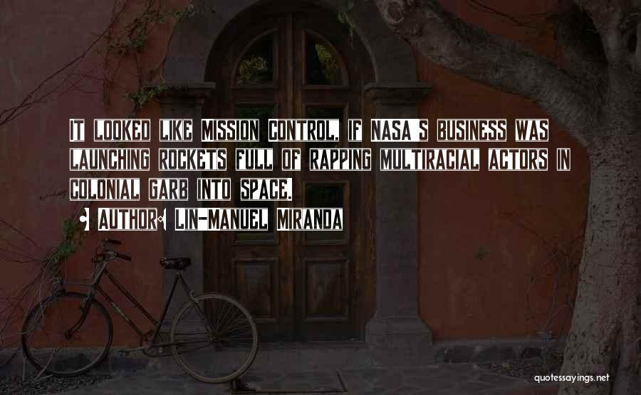 Launching Quotes By Lin-Manuel Miranda