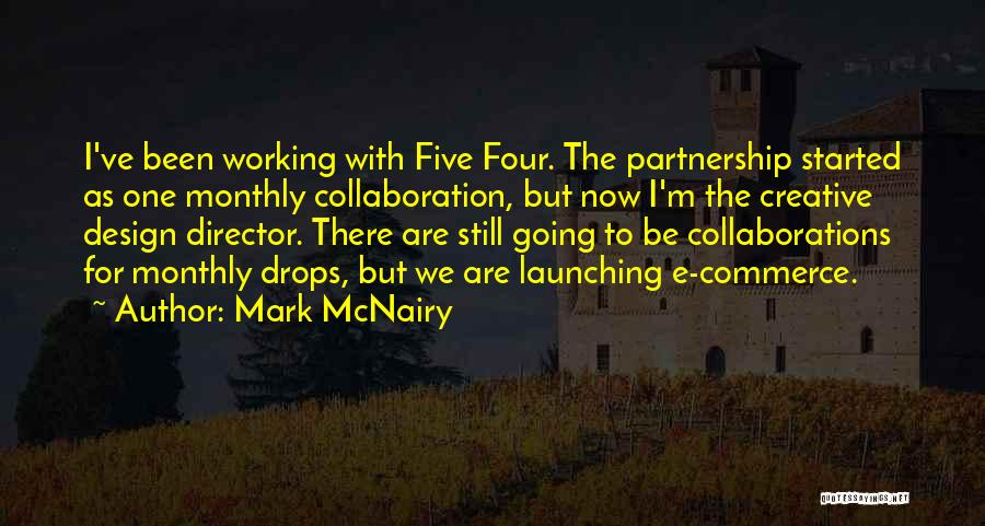 Launching Quotes By Mark McNairy