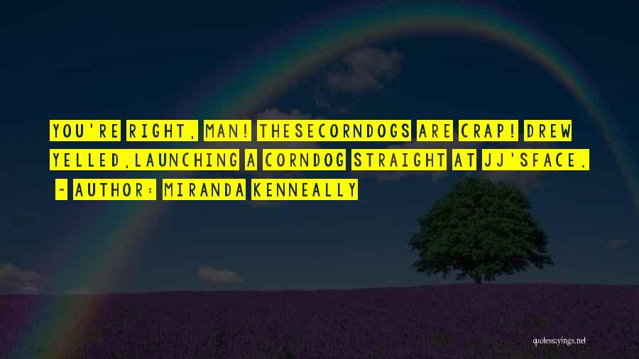 Launching Quotes By Miranda Kenneally