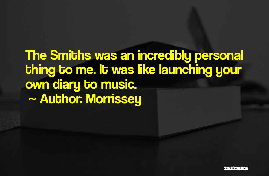 Launching Quotes By Morrissey