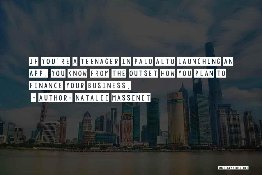 Launching Quotes By Natalie Massenet