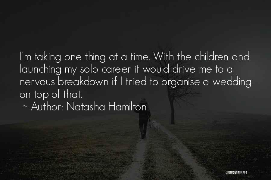Launching Quotes By Natasha Hamilton