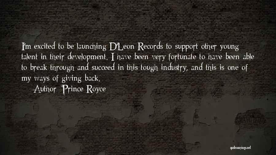 Launching Quotes By Prince Royce