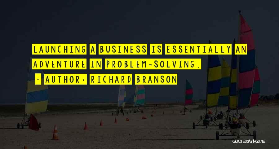Launching Quotes By Richard Branson