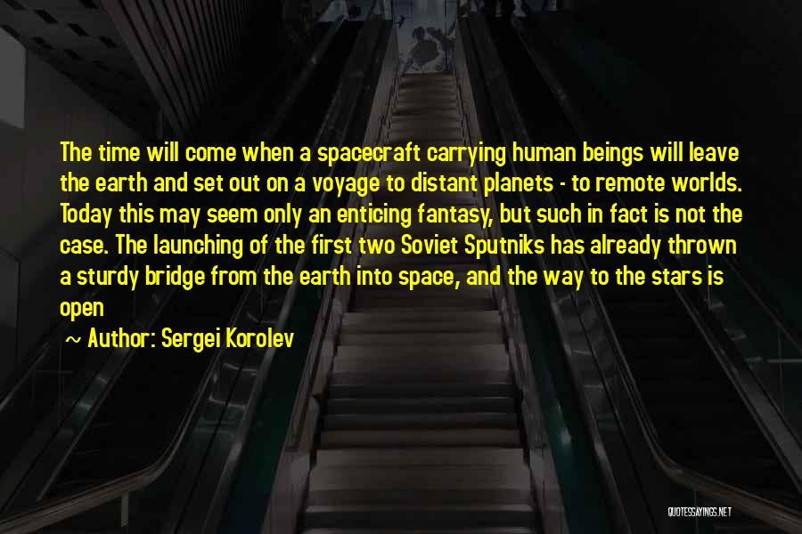 Launching Quotes By Sergei Korolev