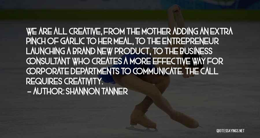 Launching Quotes By Shannon Tanner