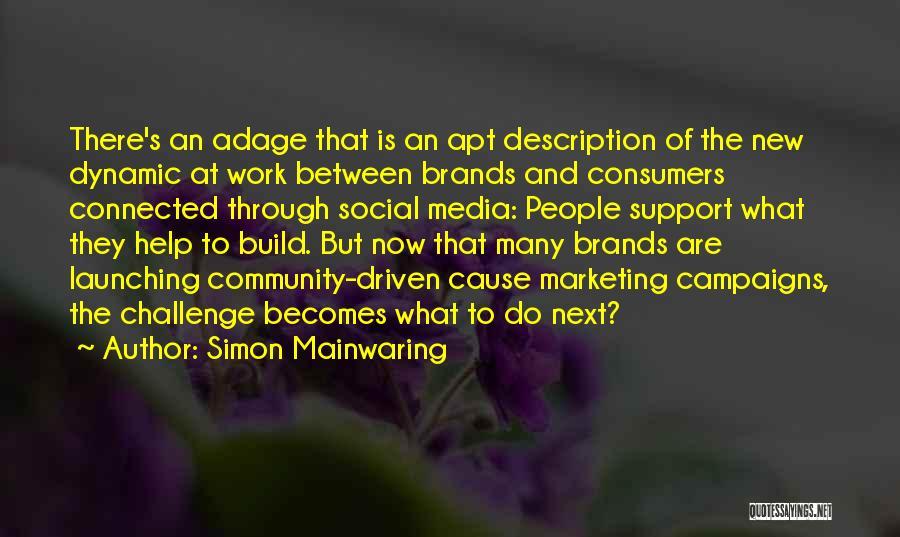 Launching Quotes By Simon Mainwaring