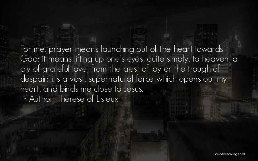 Launching Quotes By Therese Of Lisieux