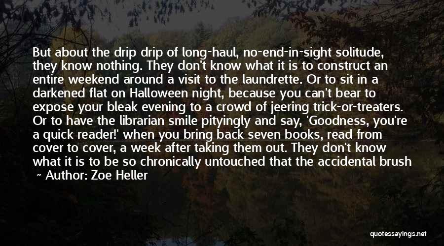 Laundrette Quotes By Zoe Heller