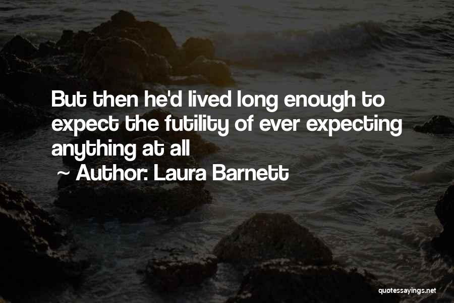 Laura Barnett Quotes 1405029