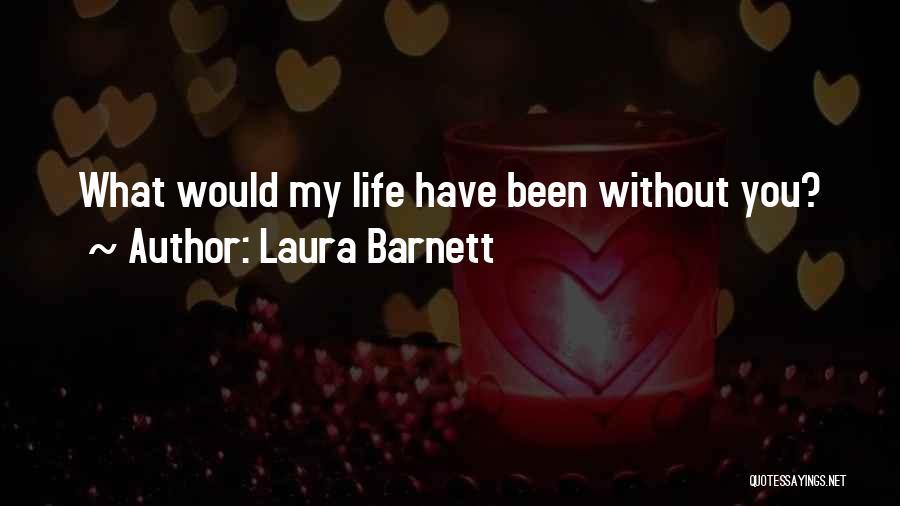 Laura Barnett Quotes 512981
