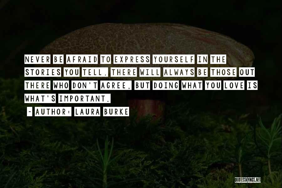Laura Burke Quotes 1063167