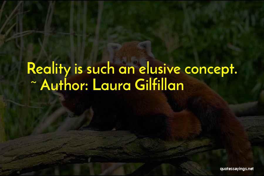 Laura Gilfillan Quotes 2084463