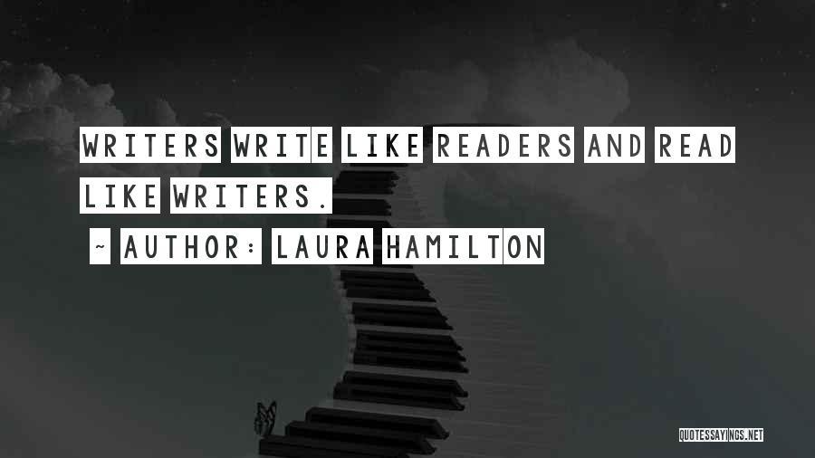 Laura Hamilton Quotes 414301