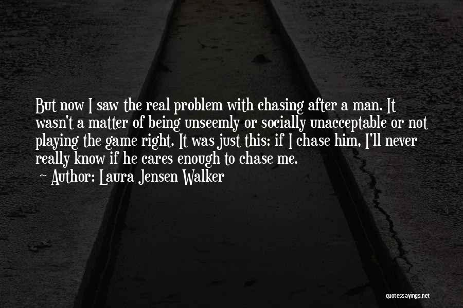 Laura Jensen Walker Quotes 582436