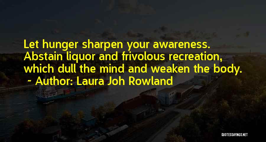 Laura Joh Rowland Quotes 1404137