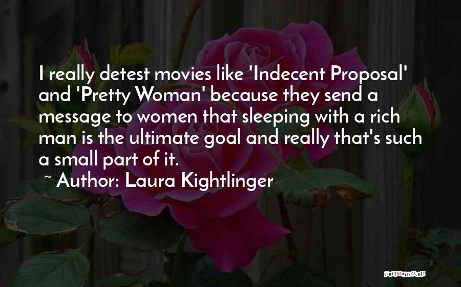 Laura Kightlinger Quotes 1366152
