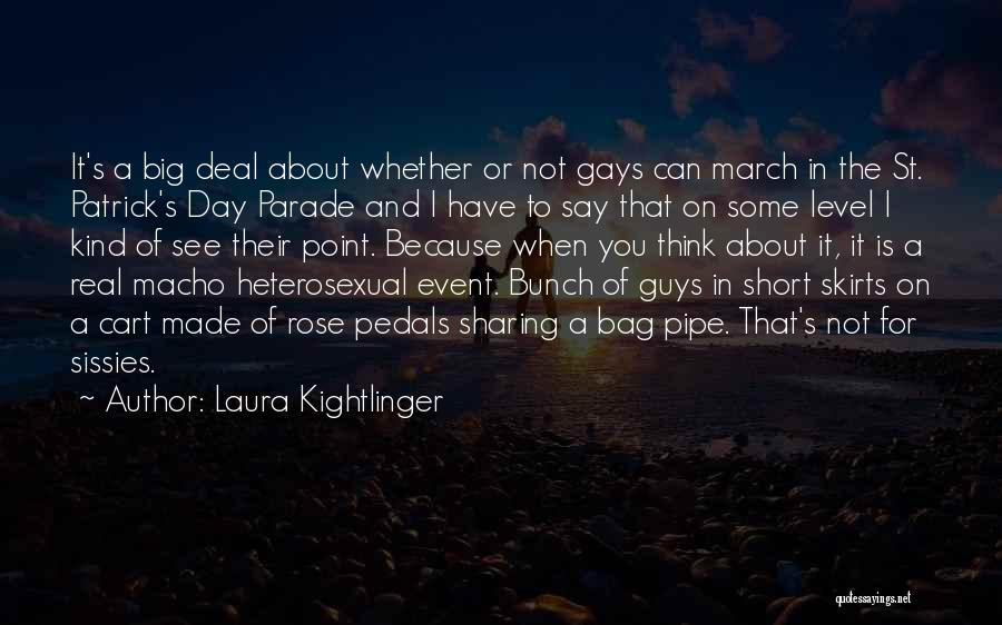 Laura Kightlinger Quotes 1947538