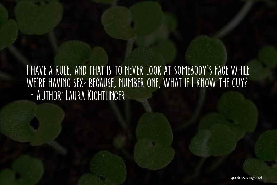 Laura Kightlinger Quotes 371456