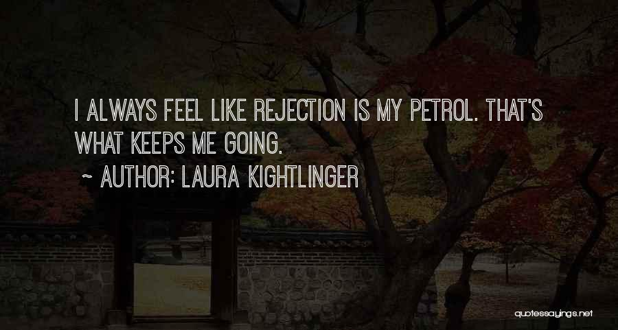 Laura Kightlinger Quotes 628084