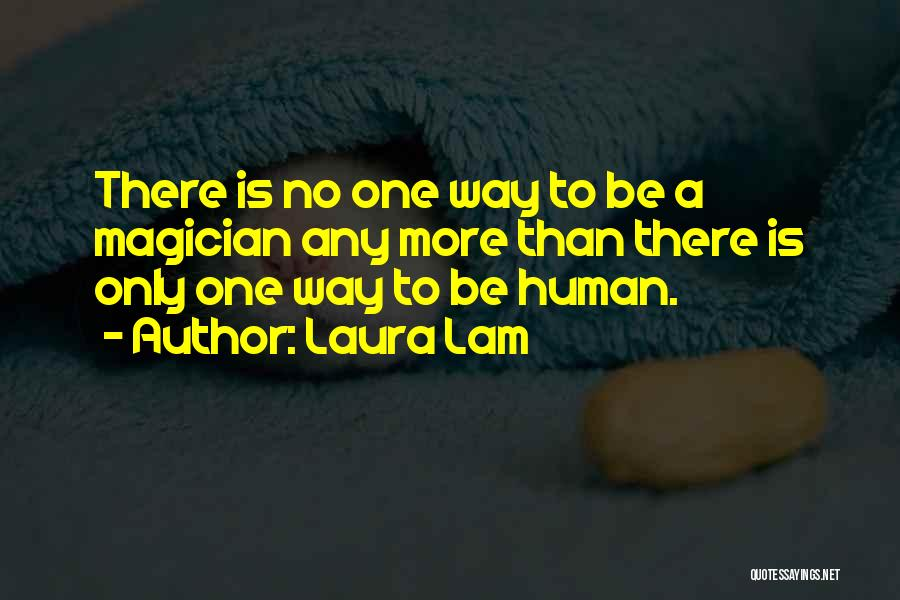 Laura Lam Quotes 1742066