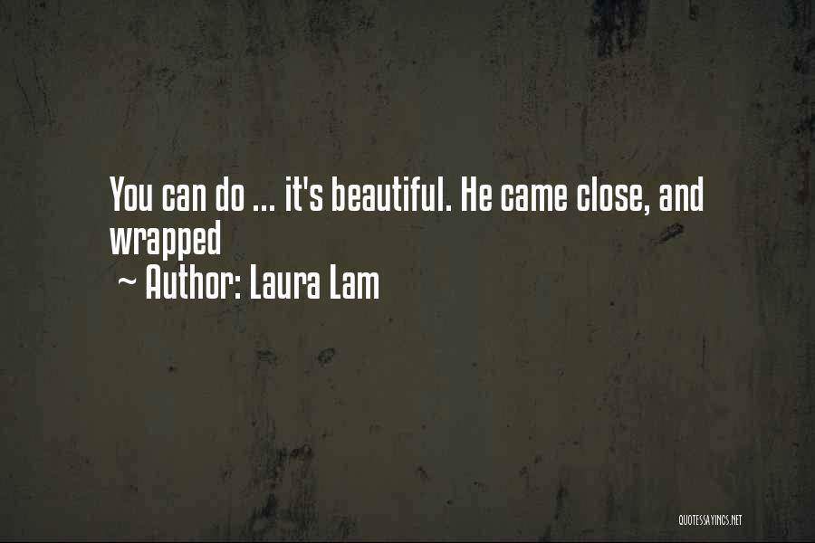 Laura Lam Quotes 1984421