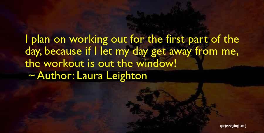 Laura Leighton Quotes 1457688