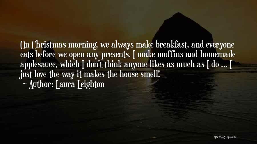 Laura Leighton Quotes 607431