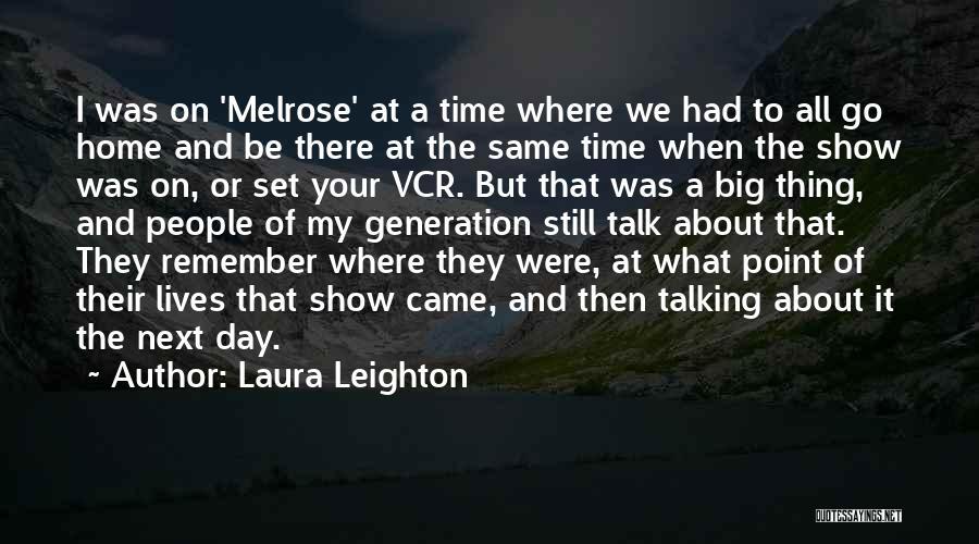 Laura Leighton Quotes 612111