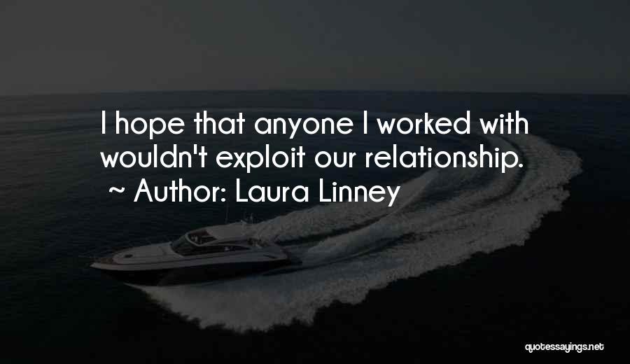 Laura Linney Quotes 1144545