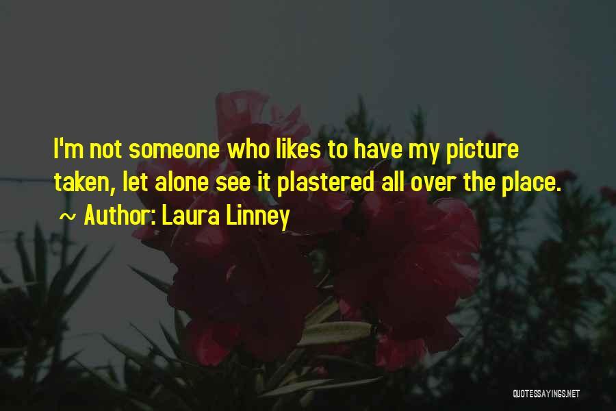 Laura Linney Quotes 1163872