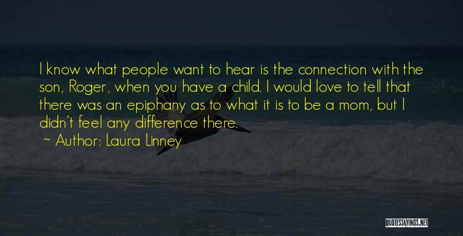 Laura Linney Quotes 1337028