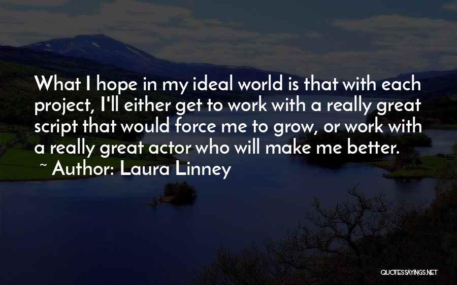 Laura Linney Quotes 1473961